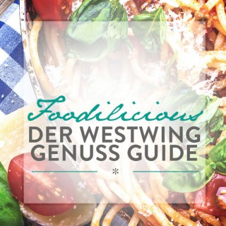 Foodilicious – Der Westwing Genuss Guide